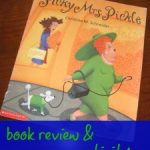 Picky Mrs. Pickle book review and Prickly Pears