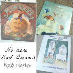 no more bad DREAMS children's book review