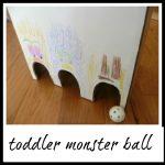 Toddler MONSTER ball game