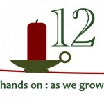 Creative Christmas Countdown Day 12… Hands On: As We Grow