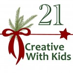 Creative Christmas Countdown Day 21… Creative With Kids