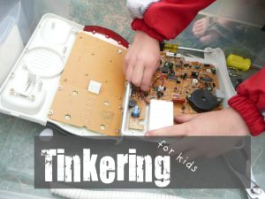 Tinkering for Kids