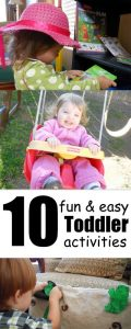 10 fun (and easy) TODDLER activities