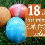 18 last minute Easter ideas