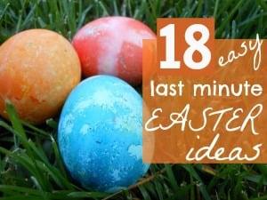 18 last minute Easter ideas