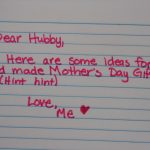 Mother's Day Ideas (for Hubby to use)