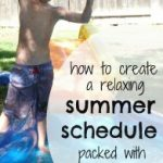 a SUMMER SCHEDULE perfect for relaxing and learning
