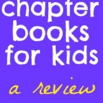 awesome Quick Reader Chapter Books for kids