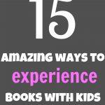 15 ways to experience children's books