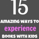 15 ways to experience children's books