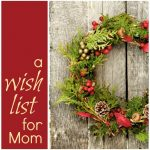 Mom's Christmas List