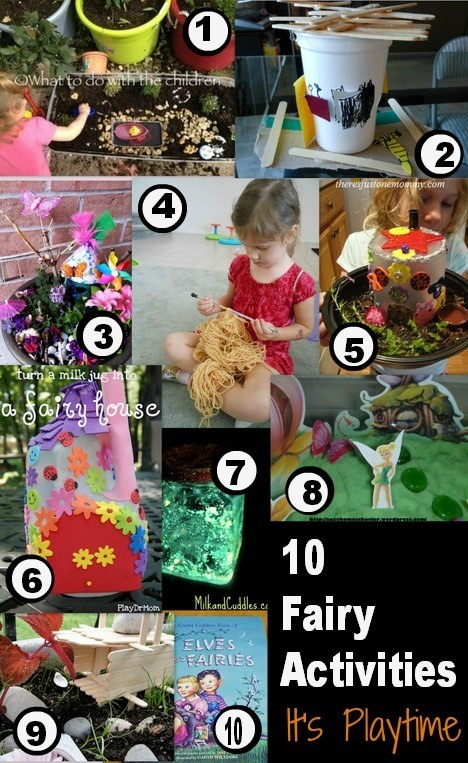 It's playtime... 10 Fairy Activities
