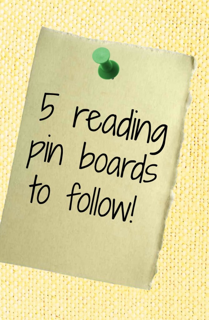 5 awesome reading boards (it's actually 7 - guess she couldn't stop!)
