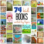74 Books for Kids (Sorted by Lesson Plan!)