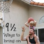 9 1/2 Ways to Make your Family Smile