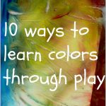 10 ways to learn colors through play