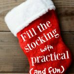 Stocking Stuffer Ideas that are Practical (and fun)