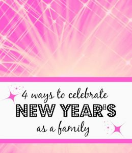 New Year's Activities for Kids (and their family)