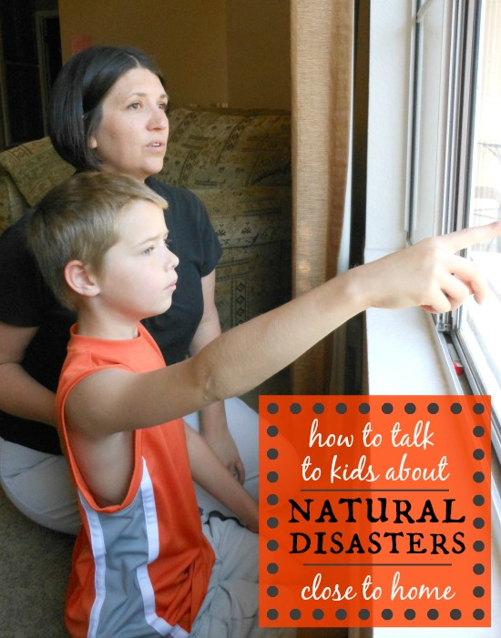 Tips for talking to kids about natural disasters close to home