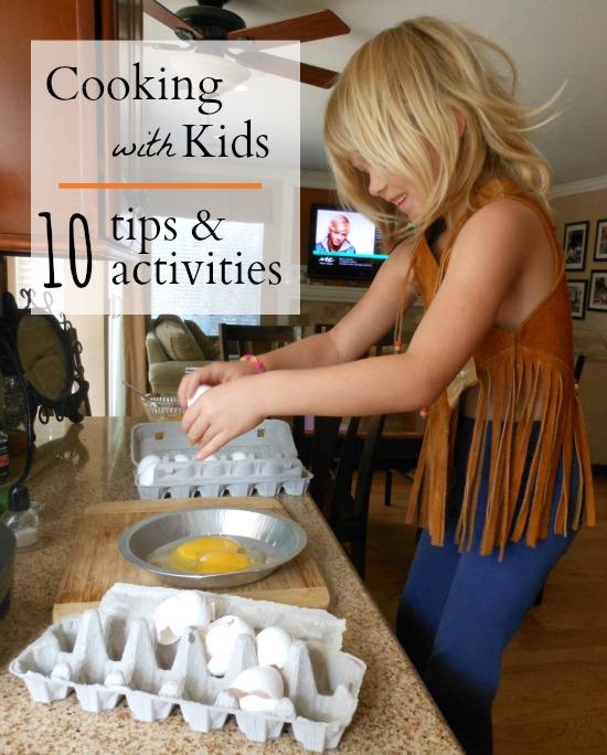 10 Fun Cooking Activities for Kids (+cooking tips!)