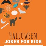 23 Halloween Jokes for Kids (with a printable)