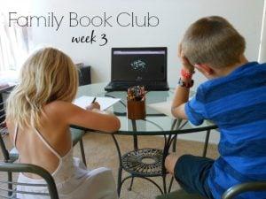 Family Book Club - Week 3