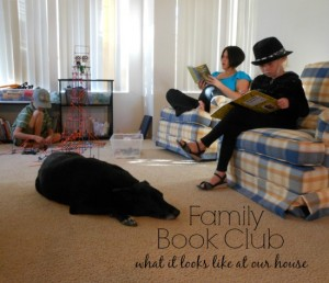 Family Book Club week 5 + tips for reading to busy kids