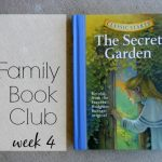 Family Book Club Week 4: The Secret Garden