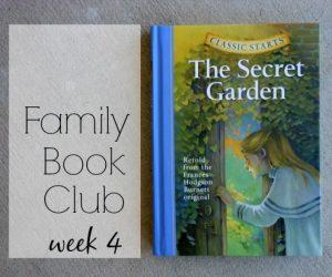 Family Book Club Week 4: The Secret Garden