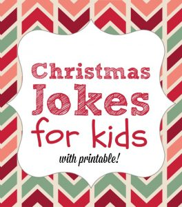 25 Printable Christmas Jokes for Kids