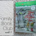 Family Book Club Week 1: A Ghost Tale for Christmas Time