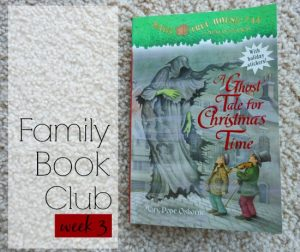 Family book club week 3 A Ghost Tale for Christmas Time