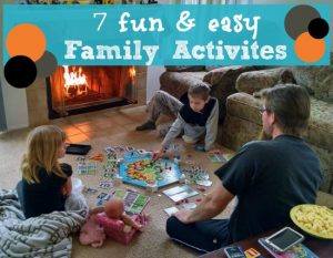 7 Family Activities Perfect for Simple Family Fun