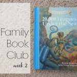 Family Book Club Week 2: 20,000 Leagues Under the Sea