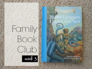Family Book Club Week 3: 20,000 Leagues Under the Sea