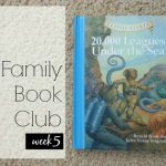 Family Book Club Week 5: 20,000 Leagues Under the Sea