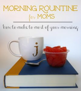 A Morning Routine for Moms that will Change Your Day