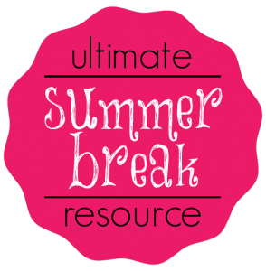 ultimate summer break resource! Stuff for planning, activities, book and game ideas