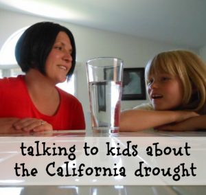 How to talk to kids about the California drought