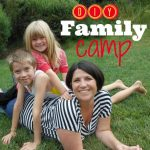 Make Summer Memories with Backyard Family Camp