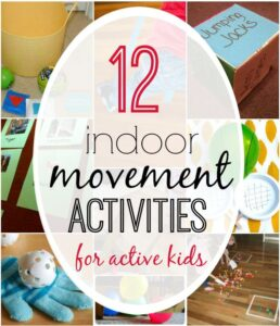 12 Indoor Movement Activities for Active Kids