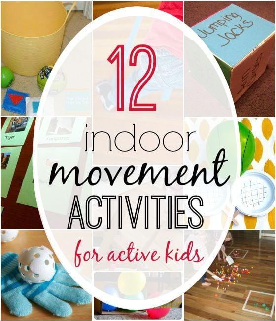 indoor movement activities for active kids. YES please!