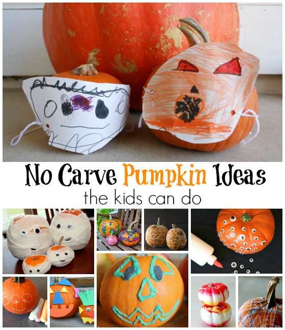 great list of no carve pumpkin ideas the kids can actually do!