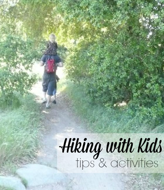 great tips & activities for hiking with kids