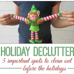 5 Spots to Declutter Before the Holiday's Hit