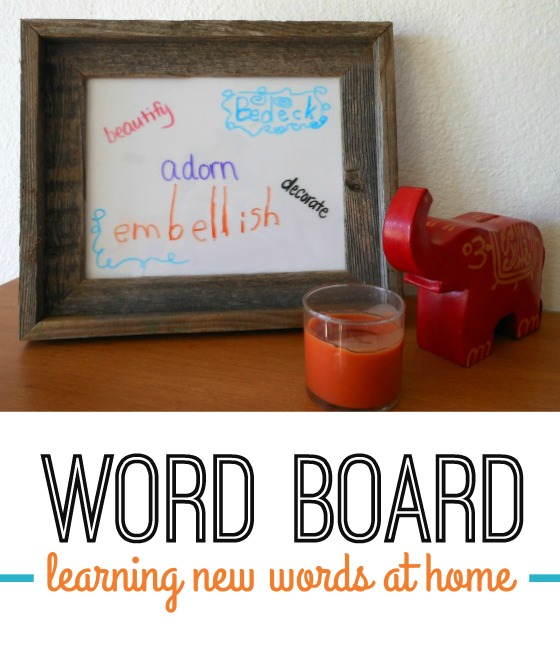 learning new words - tips for creating and using a word board at home