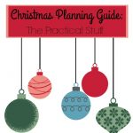 Christmas Planning Guide: The Practical Stuff