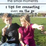 5 Tips for Connecting When On The Go