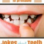15 Printable Tooth Jokes for Kids
