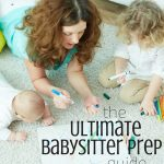 Ultimate Babysitter Prep Guide